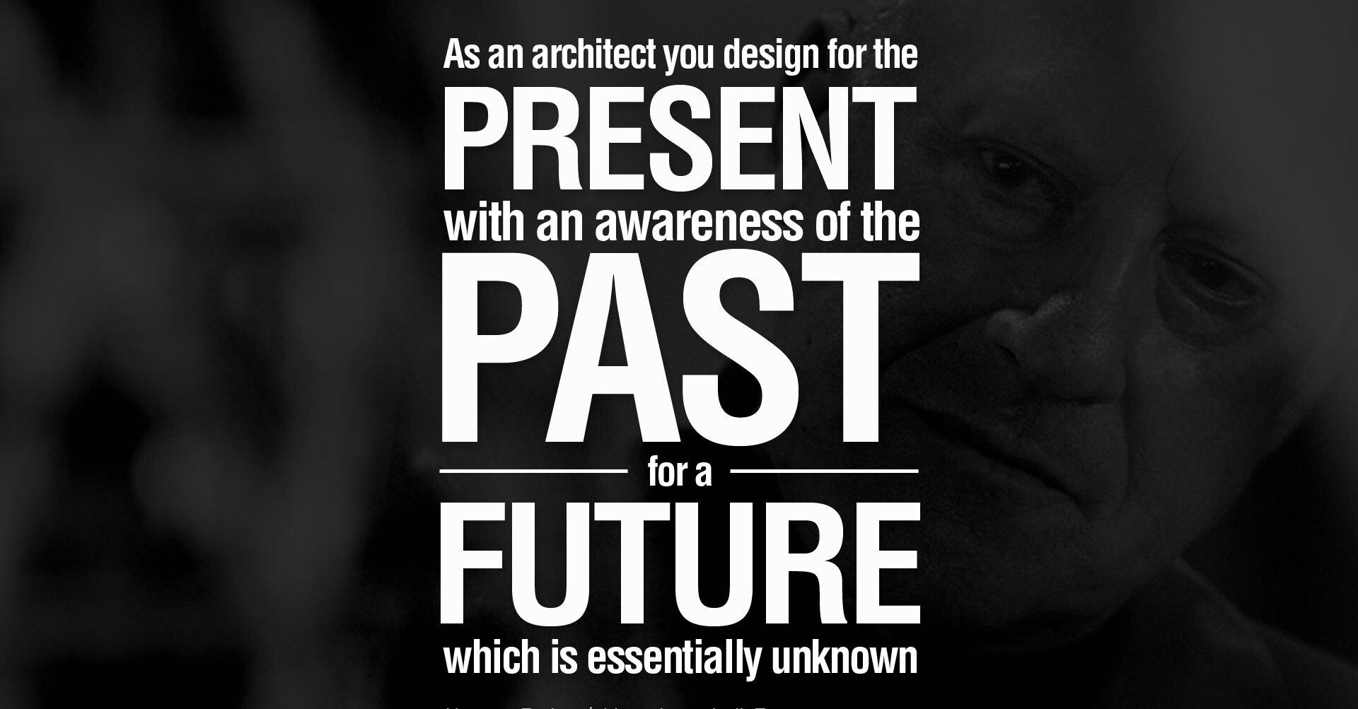 Present Past and future- Architect